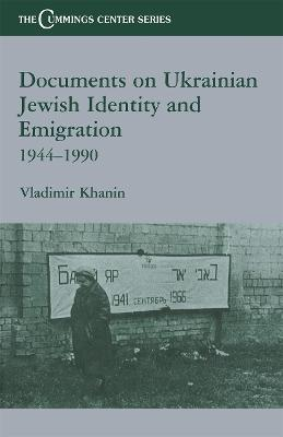 Documents on Ukrainian-Jewish Identity and Emigration, 1944-1990