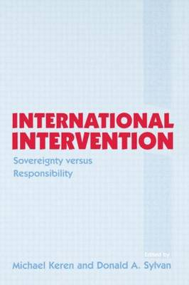 International Intervention: Sovereignty versus Responsibility