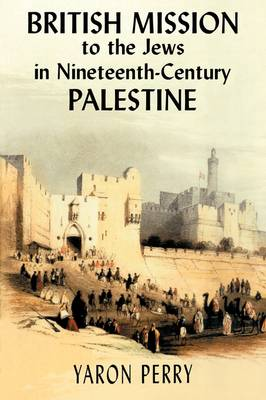 British Mission to the Jews in Nineteenth-century Palestine