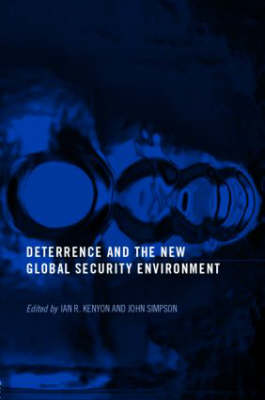 Deterrence and the New Global Security Environment