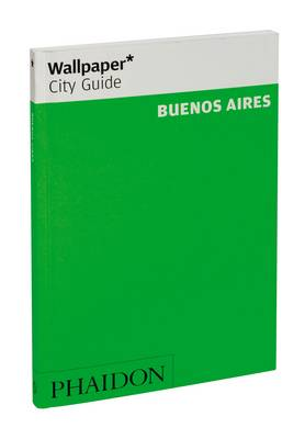 Wallpaper* City Guide Buenos Aires 2012