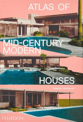 Atlas of Mid-Century Modern Houses