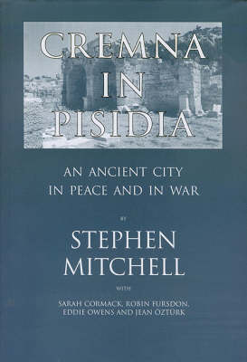 Cremna in Pisidia: An Ancient City in Peace and War