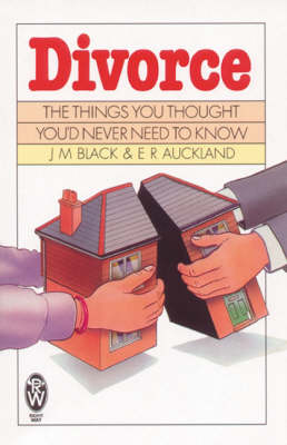 Divorce: The Things You Thought You'd Never Need to Know