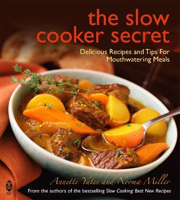The Slow Cooker Secret: Delicious Recipes and Tips for Mouthwatering Meals