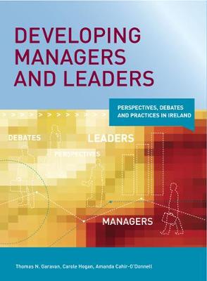 Developing Managers and Leaders: Perspectives, Debates and Practices in Ireland