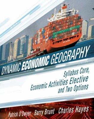 Dynamic Economic Geography: Syllbus Core, Economic Activities Elective and Two Options