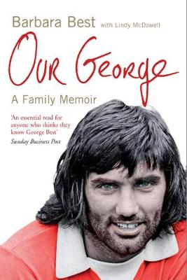 Our George: A family Memoir