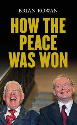 How the Peace Was Won
