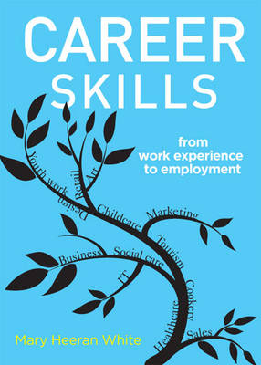 Career Skills: From Work Experience to Employment