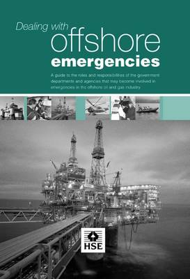 Dealing with Offshore Emergencies