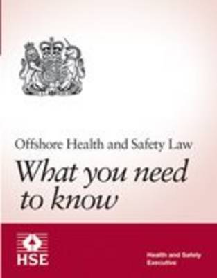 Offshore Health and Safety Law: what you need know (pack of 25 pocket cards)