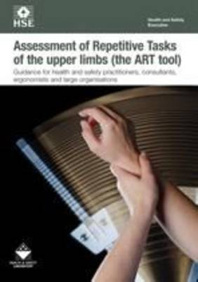 Assessment of Repetitive Tasks of the upper limbs (the ART tool): guidance for employers [pack of 5]