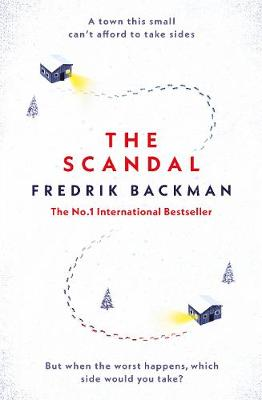The Scandal: Published in the U.S. as Beartown