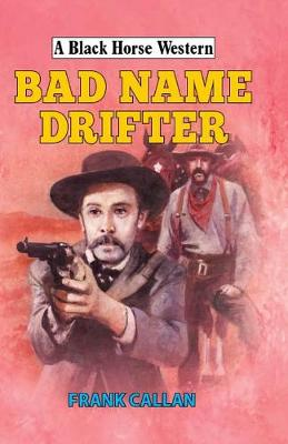 Bad Name Drifter