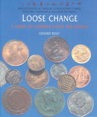 Loose Change: A Guide to Common Coins and Medals