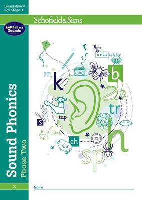 Sound Phonics Phase Two: EYFS/KS1, Ages 4-6