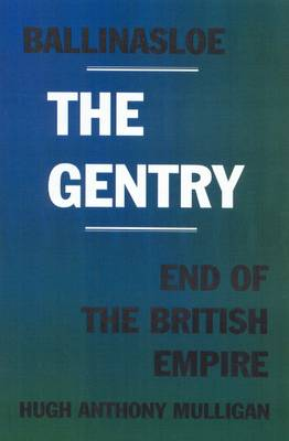Ballinasloe the Gentry: End of the British Empire
