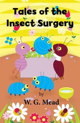 Tales of the Insect Surgery
