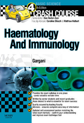 Crash Course Haematology and Immunology: Updated Print + eBook edition