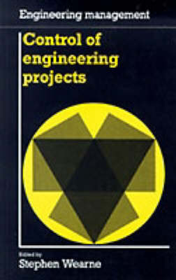 Control of Engineering Projects (Engineering Management series)