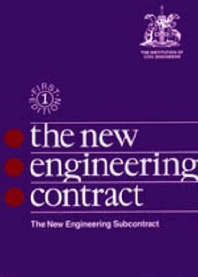 NEC: The New Engineering Contract: Sub Contract