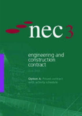 NEC3 Engineering and Construction Contract: Priced Contract with Activity Schedule (June 2005)