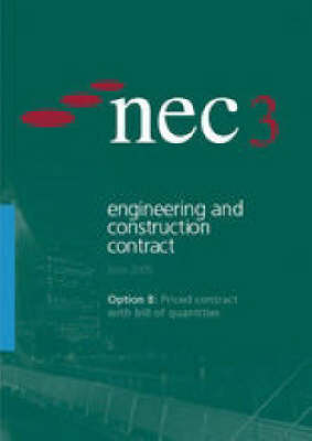NEC3 Engineering and Construction Contract Option B: Priced Contract with Bill of Quantities (June 2005)