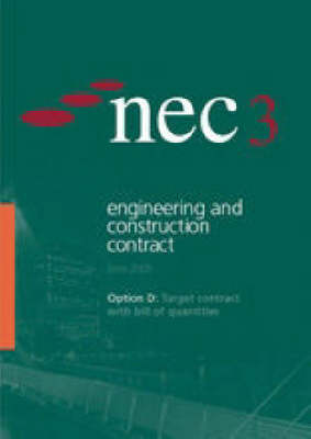NEC3 Engineering and Construction Contract Option D: Target Contract with Bill of Quantities (June 2005)
