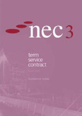 NEC3 Term Service Contract  (June 2005): Guidance Notes