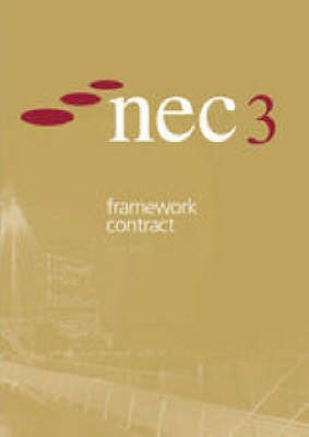NEC3 Framework Contract (June 2005)