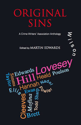 Original Sins: The Crime Writers' Association Anthology