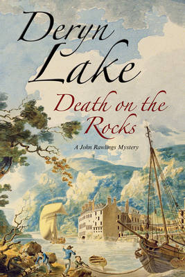 Death on the Rocks: A John Rawlings Eighteenth Century British Mystery