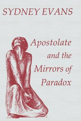Apostolate and the Mirrors of Paradox