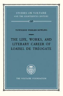 Life, Works and Literary Career of Loaisel De Treogate: 1981
