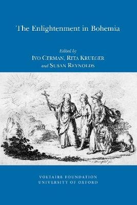 The Enlightenment in Bohemia: Religion, Morality and Multiculturalism