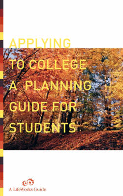 Applying To College: A Planning Guide For Students