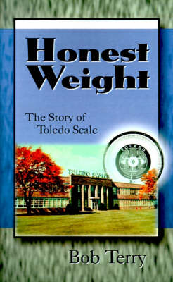 Honest Weight: The Story of Toledo Scale