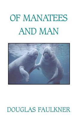 Of Manatees and Man
