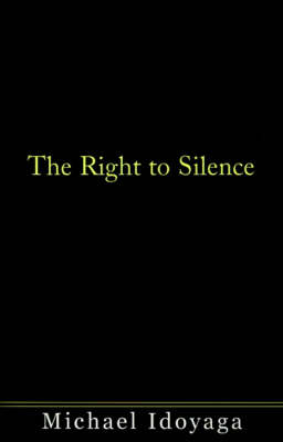 The Right to Silence
