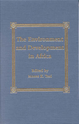 The Environment and Development in Sub-Saharan Africa