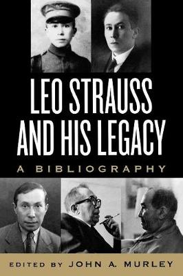 Leo Strauss and His Legacy: A Bibliography