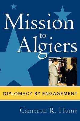Mission to Algiers: Diplomacy by Engagement
