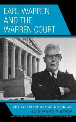 Earl Warren and the Warren Court: The Legacy in American and Foreign Law