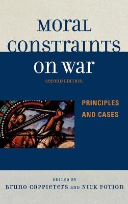 Moral Constraints on War: Principles and Cases