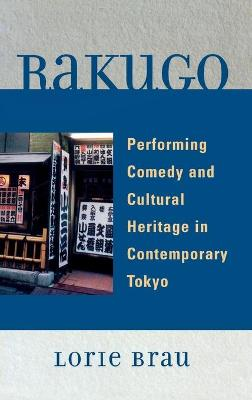 Rakugo: Performing Comedy and Cultural Heritage in Contemporary Tokyo