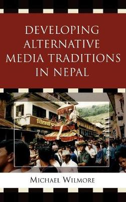 Developing Alternative Media Traditions in Nepal
