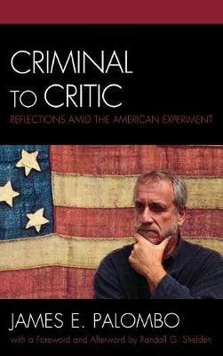 Criminal to Critic: Reflections amid the American Experiment