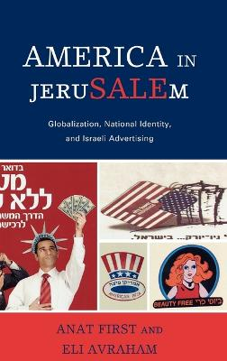 America in JeruSALEm: Globalization, National Identity, and Israeli Advertising
