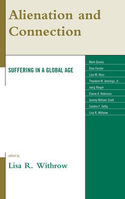 Alienation and Connection: Suffering in a Global Age